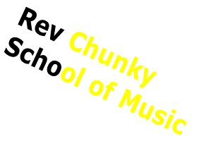 Rev Chunky School of Music