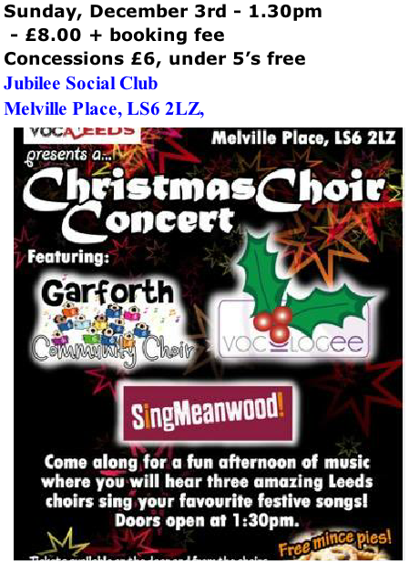 Sunday, December 3rd - 1.30pm    - £8.00 + booking fee Concessions £6, under 5's free Jubilee Social Club Melville Place, LS6 2LZ,