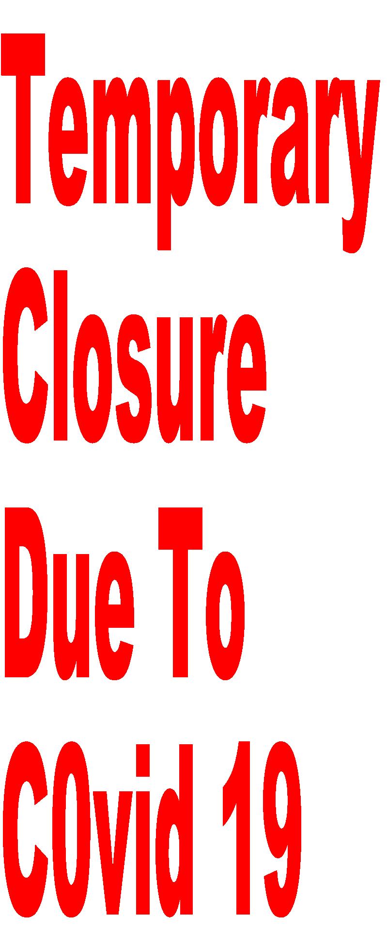 Temporary  Closure  Due To  C0vid 19